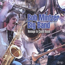 Homage To Count Basie mp3 Album by Bob Mintzer Big Band