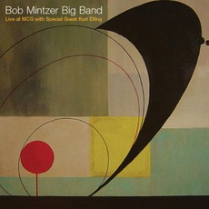 Live At MCG mp3 Live by Bob Mintzer