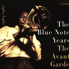 The Blue Note Years, Volume 5: The Avant Garde
