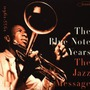 The Blue Note Years, Volume 2: The Jazz Message