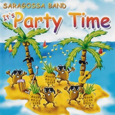 It's Party Time mp3 Artist Compilation by Saragossa Band