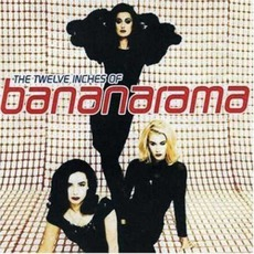 The Twelve Inches Of Bananarama mp3 Artist Compilation by Bananarama