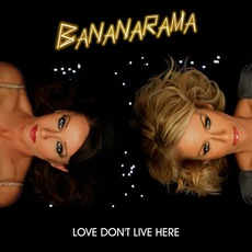 Love Don't Live Here mp3 Single by Bananarama