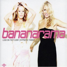 Look On The Floor (Hypnotic Tango) mp3 Single by Bananarama