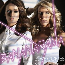 Love Comes mp3 Single by Bananarama
