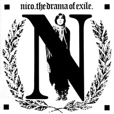 The Drama Of Exile mp3 Album by Nico