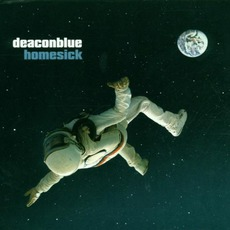 Homesick mp3 Album by Deacon Blue