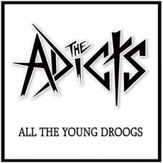 All The Young Droogs mp3 Album by The Adicts