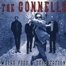 Weird Food & Devastation mp3 Album by The Connells