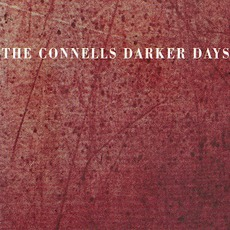 Darker Days mp3 Album by The Connells