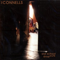 Old-School Dropouts mp3 Album by The Connells