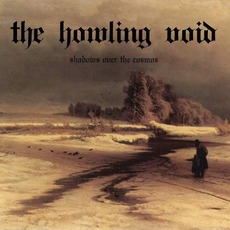 Shadows Over The Cosmos mp3 Album by The Howling Void