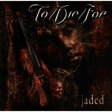 Jaded (Japanese Edition) mp3 Album by To/Die/For