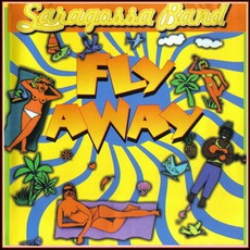 Fly Away mp3 Album by Saragossa Band