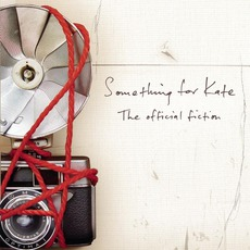 The Official Fiction mp3 Album by Something For Kate