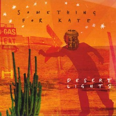 Desert Lights (Limited Edition) mp3 Album by Something For Kate