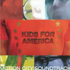 Kids For America mp3 Album by Motion City Soundtrack