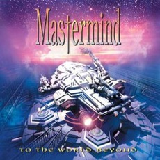 To The World Beyond mp3 Album by Mastermind