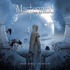 From Here To Eternity mp3 Album by Mastermind