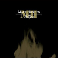 Hellfires mp3 Album by Matt Howden