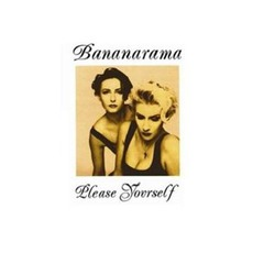 Please Yourself (Re-Issue) mp3 Album by Bananarama