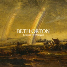 Comfort Of Strangers (Limited Edition) mp3 Album by Beth Orton