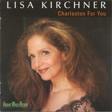 Charleston For You mp3 Album by Lisa Kirchner
