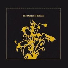 The Matter Of Britain (Limited Edition)