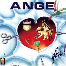 Fou ! (Re-Issue) mp3 Album by Ange