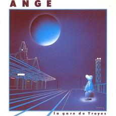 La Gare De Troyes mp3 Album by Ange