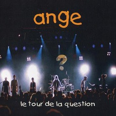 Le Tour De La Question mp3 Live by Ange
