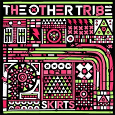 Skirts mp3 Single by The Other Tribe