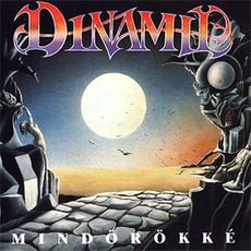 Mindörökké mp3 Artist Compilation by Dinamit