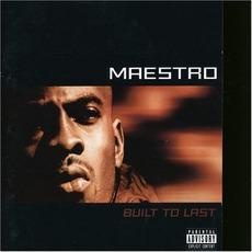 Built To Last mp3 Album by Maestro