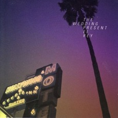 El Rey mp3 Album by The Wedding Present