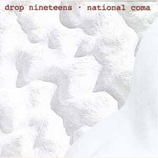 National Coma mp3 Album by Drop Nineteens