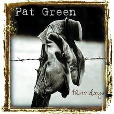 Three Days mp3 Album by Pat Green