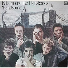 Handsome mp3 Album by Kilburn And The High Roads