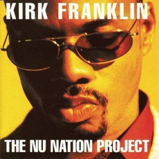 The NU Nation Project mp3 Album by Kirk Franklin