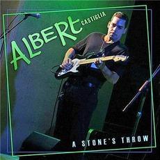 A Stone's Throw mp3 Album by Albert Castiglia