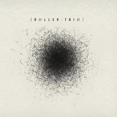 Roller Trio mp3 Album by Roller Trio
