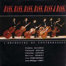 Bass, Bass, Bass, Bass, Bass & Bass mp3 Album by L'Orchestre De Contrebasses
