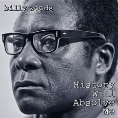 History Will Absolve Me mp3 Album by Billy Woods