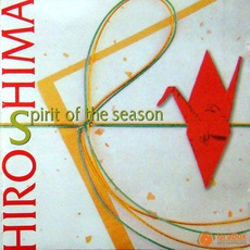 Spirit Of The Season mp3 Album by Hiroshima