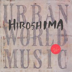 Urban World Music mp3 Album by Hiroshima