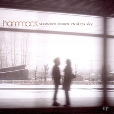 Stranded Under Endless Sky mp3 Album by Hammock