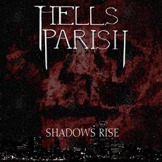 Shadows Rise mp3 Album by Hells Parish