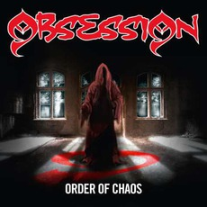 Order Of Chaos mp3 Album by Obsession