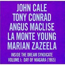 Inside the Dream Syndicate, Volume I: Day of Niagara (1965) mp3 Album by John Cale, Tony Conrad, Angus MacLise, La Monte Young and Marian Zazeela