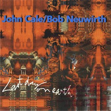 Last Day On Earth mp3 Album by John Cale & Bob Neuwirth